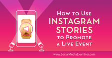 How to Use Instagram Stories to Promote a Live Event : Social Media Examiner